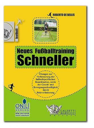Neues Fußballtraining - Schneller
