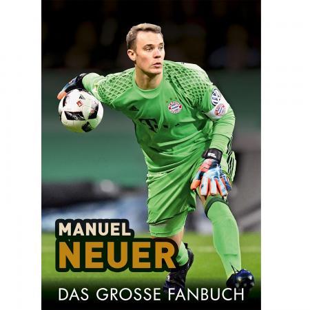 Manuel Neuer- das große Fanbuch