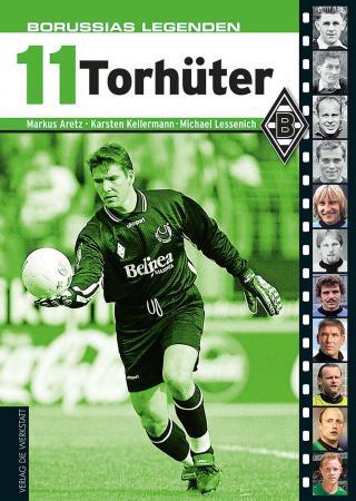 Borussias Legenden 11 Torhüter