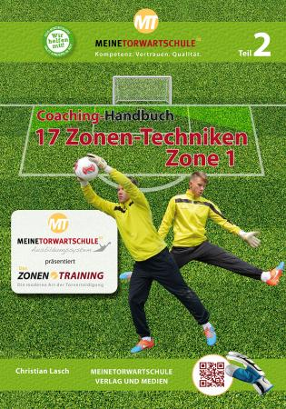 Coaching-Handbuch 17 Zonen-Techniken Zone 1 Teil 2